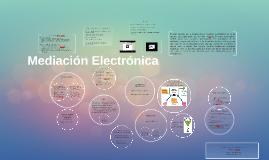 Mediación Electrónica