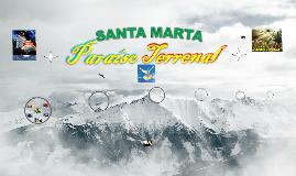 * PRESENTACIÓN DE CIUDAD * SANTA MARTA PARAISO TERRENAL