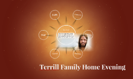 Terrill Family Home Evening