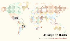 As Bridgebuilder