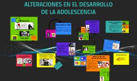 ALTERACIONES EN LA ADOLESCENCIA