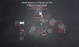 Redes Sociais e TV Social nas TVs Públicas Universitárias