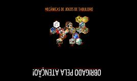 Copy of Board Game Mechanics