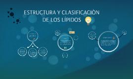 ESTRUCTURA Y CLASIFICACIÒN DE LOS LÍPIDOS