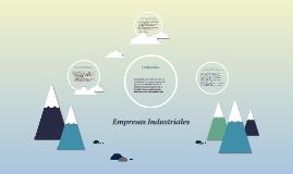 Copy of Empresas Industriales