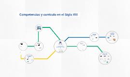 Copy of Copy of Competencias y Currículo en el Siglo XXI