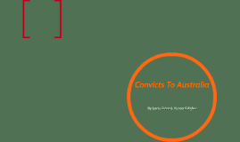 Convicts To Austrilia