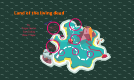 land of the living dead