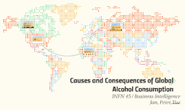 Causes and Consequences of Global Alcohol Consumption