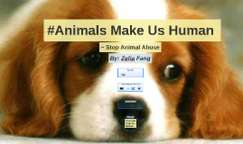 #Animals Make Us Human