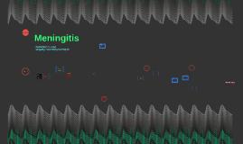 Copy of Meningitis