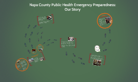 Napa County Public Health Emergency Preparedness: Our Story (With Voice Over)