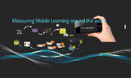 Measuring Mobile Learning around the world