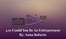 3.01 Could You Be An Entrepreneur