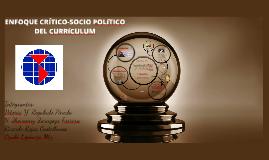 ENFOQUE CRÍTICO-SOCIO POLITICO DEL CURRICULUM