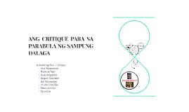 Copy of ANG CRITIQUE PARA SA PARABULA NG SAMPUNG DALAGA