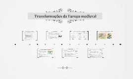 Transformações da Europa medieval - 7° ano