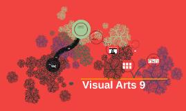 Copy of Visual Arts 9