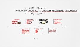 Copy of AVRUPA'DA DÜŞÜNCE VE EKONOMi ALANINDAKi GELiŞMELER