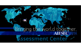 AIESEC Purdue Boot-Camp (Assessment Center) (Copy)