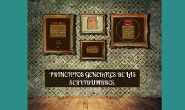 PRINCIPIOS GENERALES DE LAS SERVIDUMBRES.