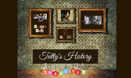 Tutty's History