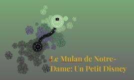 Le Mulan de Notre-Dame: Un Petit Disney