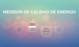 MEDIDOR DE CALIDAD DE ENERGÍA