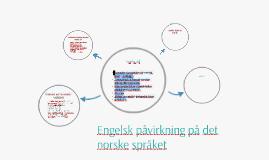 Engelsk påvirkning på det norske språket