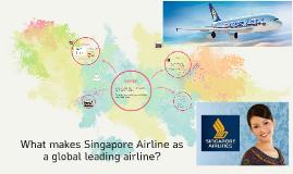 복사본 - What makes Singapore Airline as a global leading airline?