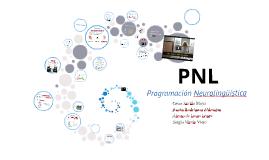 Copy of PNL: Progración neurolingüística