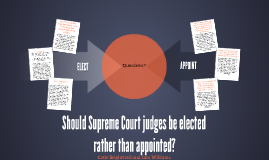 Should Supreme Court judges be elected