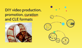 DIY video production, promotion, curation and CLE formats