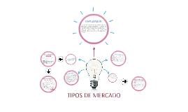 TIPOS DE MERCADO