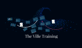 The Ville Training