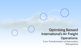 Optimising Bansard International's Air Freight Operations: