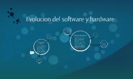 Copy of evolucion de sofware y hardware