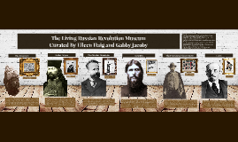 The Living Russian Revolution Musuem