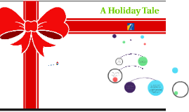 A Holiday Tale