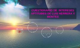 CUESTIONARIO DE  INTERESES  APTITUDES DE LUIS HERRERA Y MONT
