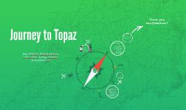 Journey to Topaz