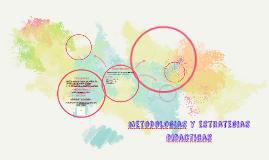 metodologias y estrategias didacticas
