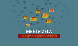 Copy of MEETVIZELA