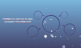 EMPRESAS SOCIALES DEL ESTADO COLOMBIANO
