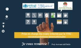 Prise en charge des sujets infectés par le VHC: recommandations internationales