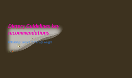 Dietery Guidelines key recommendations
