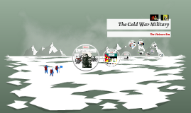 The Cold War Military