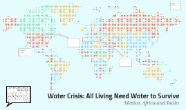 Water Crisis: The Living Need Water to Survive