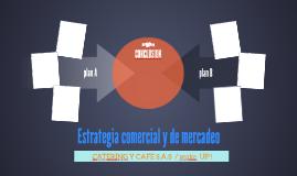 Estrategia comercial y de mercadeo