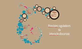 Copy of Princípios reguladores da interação discursiva